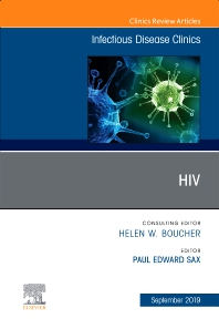 Cover image for HIV, An Issue of Infectious Disease Clinics of North America