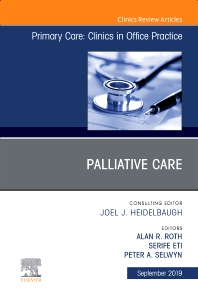 Cover image for Palliative Care, An Issue of Primary Care: Clinics in Office Practice