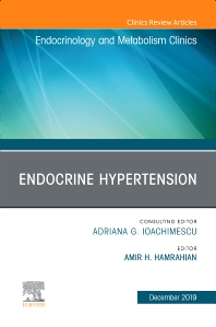 Cover image for Endocrine Hypertension,An Issue of Endocrinology and Metabolism Clinics
