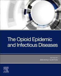 Cover image for The Opioid Epidemic and Infectious Diseases