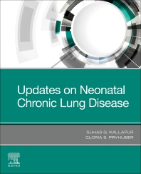 Updates on Neonatal Chronic Lung Disease - 1st Edition - ISBN: 9780323683531, 9780323683548