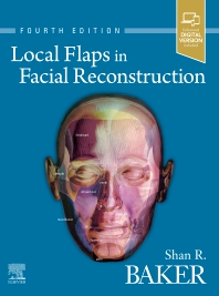 Local Flaps in Facial Reconstruction - 4th Edition - ISBN: 9780323683906