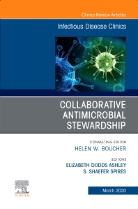 Cover image for Collaborative Antimicrobial Stewardship,An Issue of Infectious Disease Clinics of North America