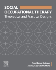 Social Occupational Therapy - 1st Edition - ISBN: 9780323695497, 9780323696319