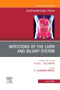 Cover image for Infections of the Liver and Biliary System,An Issue of Gastroenterology Clinics of North America