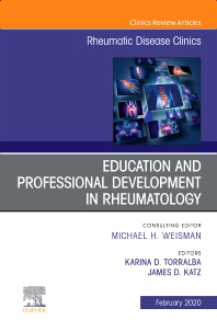 Cover image for Education and Professional Development in Rheumatology,An Issue of Rheumatic Disease Clinics of North America