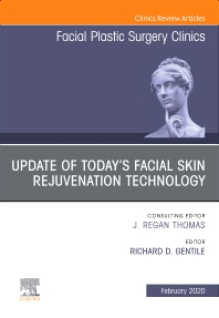 Cover image for Update of Today's Facial Skin Rejuvenation Technology, An Issue of Facial Plastic Surgery Clinics of North America