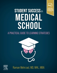 Student Success in Medical School - 1st Edition - ISBN: 9780323696067, 9780323696753