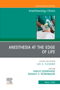 Cover image for Anesthesia at the Edge of Life,An Issue of Anesthesiology Clinics