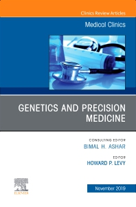 Cover image for Genetics and Precision Medicine,An issue of Medical Clinics of North America