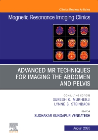 Cover image for Advanced MR Techniques for Imaging the Abdomen and Pelvis, An Issue of Magnetic Resonance Imaging Clinics of North America