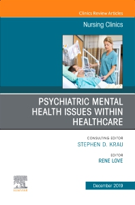 Cover image for Psychiatric Disorders, An issue of Nursing Clinics of North America