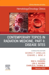 Cover image for Contemporary Topics in Radiation Medicine, Pt II: Disease Sites , An Issue of Hematology/Oncology Clinics of North America
