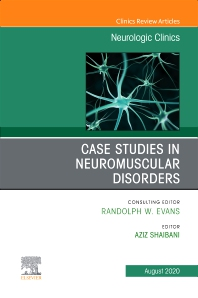Cover image for Case Studies in Neuromuscular Disorders, An Issue of Neurologic Clinics