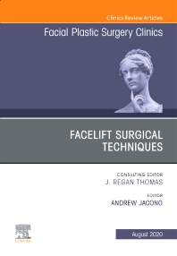 Cover image for Facelift Surgical Techniques , An Issue of Facial Plastic Surgery Clinics of North America