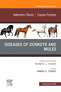 Cover image for Diseases of Donkeys and Mules, An Issue of Veterinary Clinics of North America: Equine Practice