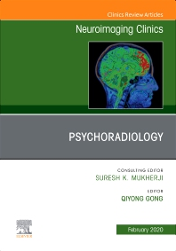 Cover image for Psychoradiology, An Issue of Neuroimaging Clinics of North America