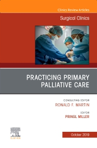 Cover image for Practicing Primary Palliative Care, An Issue of Surgical Clinics