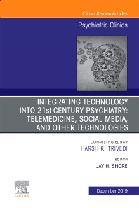 Cover image for Integrating Technology into 21st Century Psychiatry