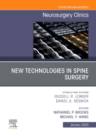 New Technologies in Spine Surgery, An Issue of Neurosurgery Clinics of North America - 1st Edition - ISBN: 9780323709330, 9780323709347