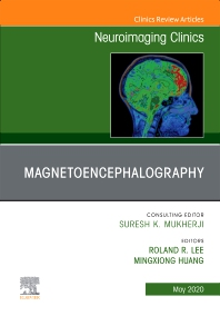 Cover image for Magnetoencephalography, An Issue of Neuroimaging Clinics of North America