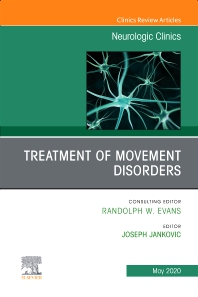 Cover image for Treatment of Movement Disorders, An Issue of Neurologic Clinics