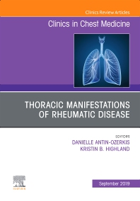 Cover image for Thoracic Manifestations of Rheumatic Disease, An Issue of Clinics in Chest Medicine
