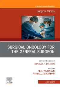 Cover image for Surgical Oncology for the General Surgeon, An Issue of Surgical Clinics