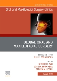 Cover image for Global Oral and Maxillofacial Surgery,An Issue of Oral and Maxillofacial Surgery Clinics of North America