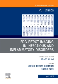 Cover image for FDG-PET/CT Imaging in Infectious and Inflammatory Disorders,An Issue of PET Clinics