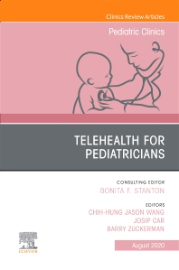 Cover image for Telehealth for Pediatricians,An Issue of Pediatric Clinics of North America