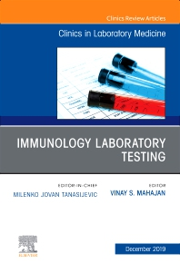 Cover image for Immunology Laboratory Testing,An Issue of the Clinics in Laboratory Medicine