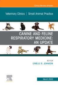 Cover image for Canine and Feline Respiratory Medicine, An Issue of Veterinary Clinics of North America: Small Animal Practice