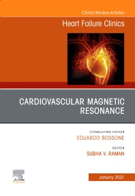 Cover image for Cardiovascular Magnetic Resonance, An Issue of Heart Failure Clinics