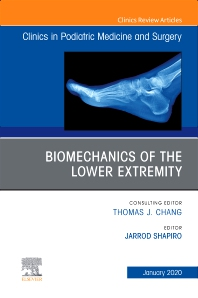 Cover image for Biomechanics of the Lower Extremity , An Issue of Clinics in Podiatric Medicine and Surgery