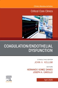Cover image for Coagulation/Endothelial Dysfunction ,An Issue of Critical Care Clinics