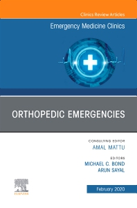 Cover image for Orthopedic Emergencies, An Issue of Emergency Medicine Clinics of North America