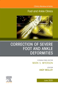Cover image for Correction of Severe Foot and Ankle Deformities, An issue of Foot and Ankle Clinics of North America