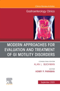 Cover image for Modern Approaches for Evaluation and Treatment of GI Motility Disorders, An Issue of Gastroenterology Clinics of North America