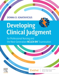 Cover image for Developing Clinical Judgment for Professional Nursing and the Next-Generation NCLEX-RN® Examination