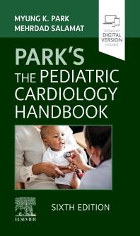 Park's The Pediatric Cardiology Handbook - 6th Edition - ISBN: 9780323718660, 9780323718684