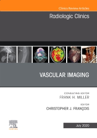 Cover image for Vascular Imaging, An Issue of Radiologic Clinics of North America