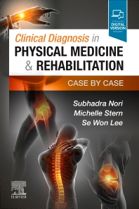 Clinical Diagnosis in Physical Medicine & Rehabilitation - 1st Edition - ISBN: 9780323720847