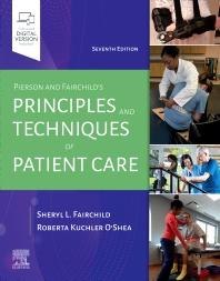 Pierson and Fairchild's Principles & Techniques of Patient Care - 7th Edition - ISBN: 9780323720885