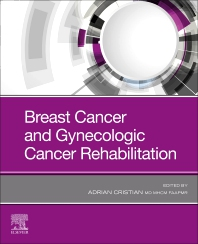 Breast Cancer and Gynecologic Cancer Rehabilitation - 1st Edition - ISBN: 9780323721660, 9780323721677