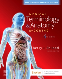 Medical Terminology & Anatomy for Coding - 4th Edition - ISBN: 9780323722360, 9780323776486