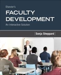 Elsevier's Faculty Development - 1st Edition - ISBN: 9780323722513, 9780323790499