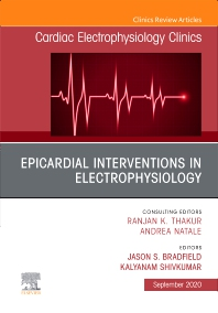 Cover image for Epicardial Interventions in Electrophysiology An Issue of Cardiac Electrophysiology Clinics