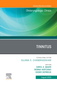 Tinnitus An Issue of Otolaryngologic Clinics of North America - 1st Edition - ISBN: 9780323732888, 9780323732895
