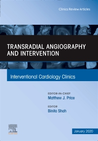 Cover image for Transradial Angiography and Intervention, An Issue of Interventional Cardiology Clinics